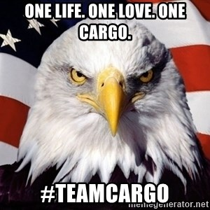 American Pride Eagle - one life. one love. one cargo. #TEAMCARGO