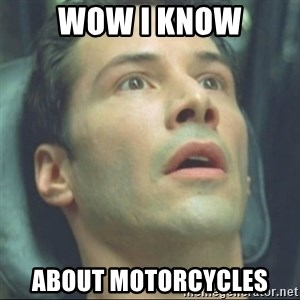 i know kung fu - WOW I Know about motorcycles
