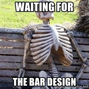 Waiting For Op - Waiting for  the bar design