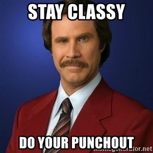 Anchorman Birthday - stay classy do your punchout