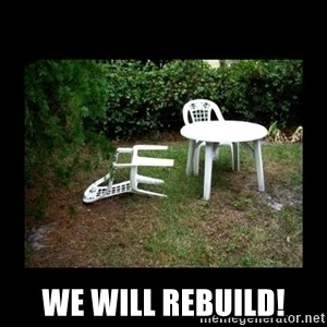 Lawn Chair Blown Over - We will rebuild!