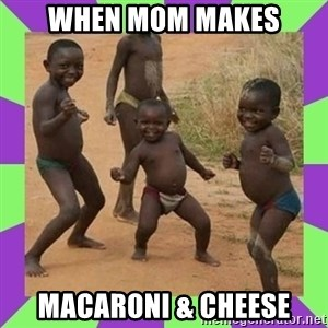 african kids dancing - WHen mom Makes Macaroni & cheese