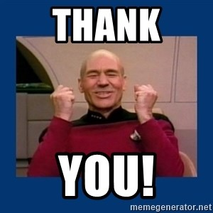 Captain Picard So Much Win! - Thank  You!