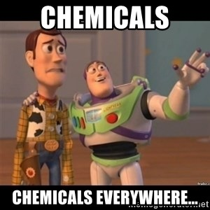 Buzz lightyear meme fixd - Chemicals  Chemicals everywhere...