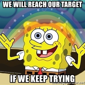 spongebob rainbow - We will reach our target if we keep trying