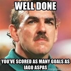 Neville Southall - well done you've scored as many goals as iago aspas