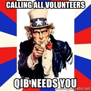 uncle sam i want you - Calling All Volunteers QIB Needs You