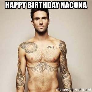 Adam Levine - Happy Birthday Nacona