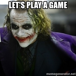 joker - Let's Play a game