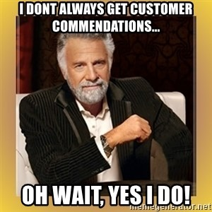 XX beer guy - I dont always get customer commendations... Oh wait, yes i do!