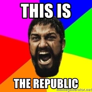 sparta - this is  the Republic