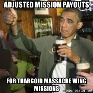 obama beer - Adjusted mission payouts for Thargoid Massacre Wing missions