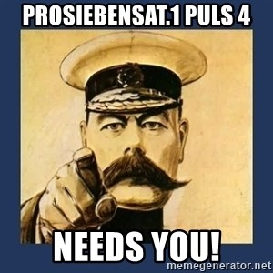 your country needs you - ProSiebenSat.1 PULS 4 Needs You!