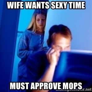 Internet Husband - Wife wants sexy time Must approve MOPS