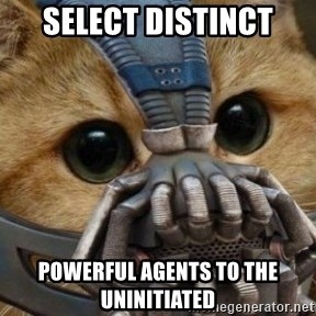 bane cat - SELECT DISTINCT POWERFUL Agents to the uninitiated