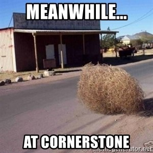 Tumbleweed - Meanwhile... At cornerstone