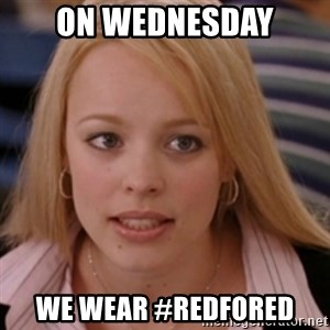 mean girls - On Wednesday We wear #redfored