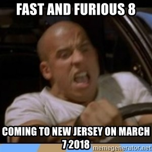 fast and furious - Fast and Furious 8 Coming to New Jersey on March 7 2018