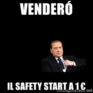Berlusconi_restituisce - Venderó  Il safety start a 1 €