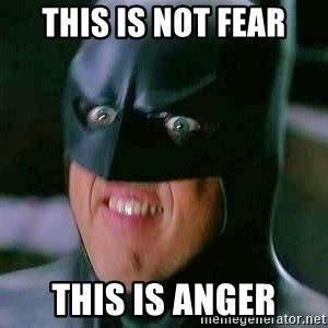 Goddamn Batman - this is not fear this is anger