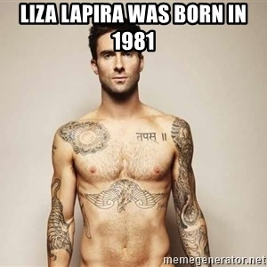 Adam Levine - Liza Lapira was born in 1981