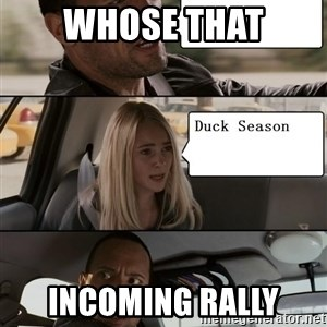 The Rock driving - Whose that Incoming rally