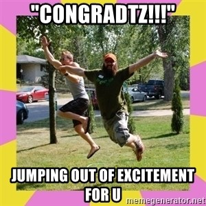 """Oreo and SpdKilz - """"Congradtz!!!"""" jumping out of excitement for u"""