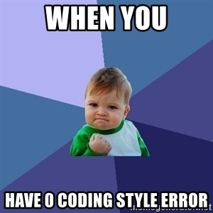 Success Kid - When You have 0 coding style error