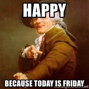 Joseph Ducreux - Happy Because today is friday