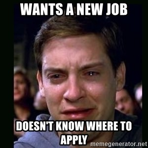 crying peter parker - Wants a new job Doesn't know where to apply