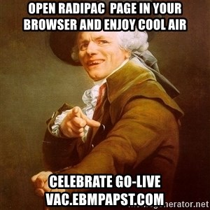 Joseph Ducreux - Open Radipac  Page in your Browser and Enjoy Cool Air Celebrate Go-Live vac.ebmpapst.com