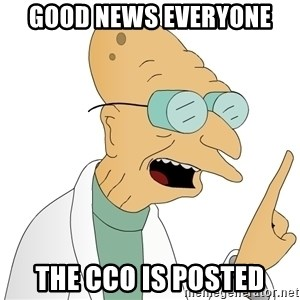 Good News Everyone - good news everyone the cco is posted