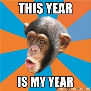 Stupid Monkey - This year is my year