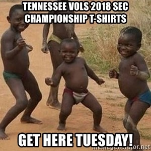 Dancing African Kid - Tennessee Vols 2018 SEC Championship T-shirts Get here Tuesday!