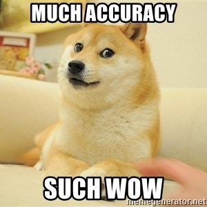 so doge - MUCH ACCURACY SUCH WOW