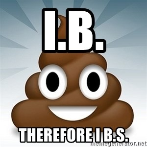 Facebook :poop: emoticon - I.B. therefore i b.s.