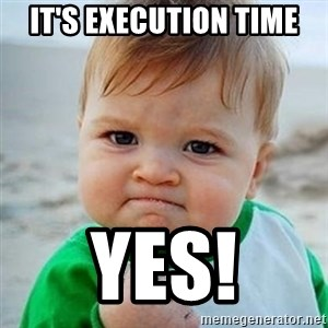 Victory Baby - It's execution time YES!