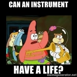 Patrick Star Instrument - Can an instrument Have a life?