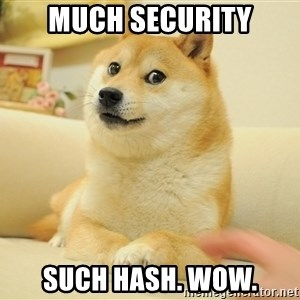 so doge - much security such hash. wow.
