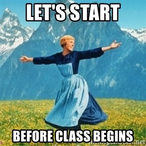 Sound Of Music Lady - Let's Start  BEFORE class Begins