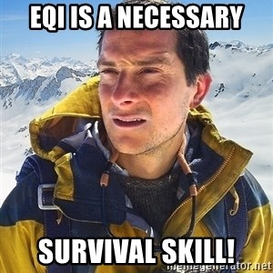 Bear Grylls Loneliness - EQI is a necessary survival skill!
