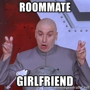 Dr. Evil Air Quotes - Roommate Girlfriend