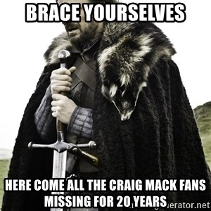 Brace Yourselves.  John is turning 21. - Brace yourselves Here come all the Craig Mack fans missing for 20 years