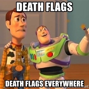 Consequences Toy Story - death flags death flags everywhere