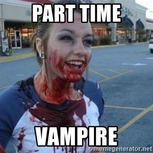 Scary Nympho - Part time Vampire
