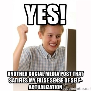 Computer kid - Yes! Another social media post that satifies my false sense of self-actualization