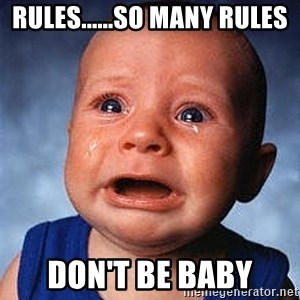 Crying Baby - rules......so many rules don't be baby