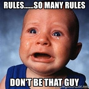 Crying Baby - rules......so many rules don't be that guy