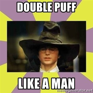 Harry Potter Sorting Hat - DOUBLE PUFF LIKE A MAN