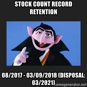 The Count from Sesame Street - STOCK COUNT RECORD RETENTION 08/2017 - 03/09/2018 (DISPOSAL: 03/2021)